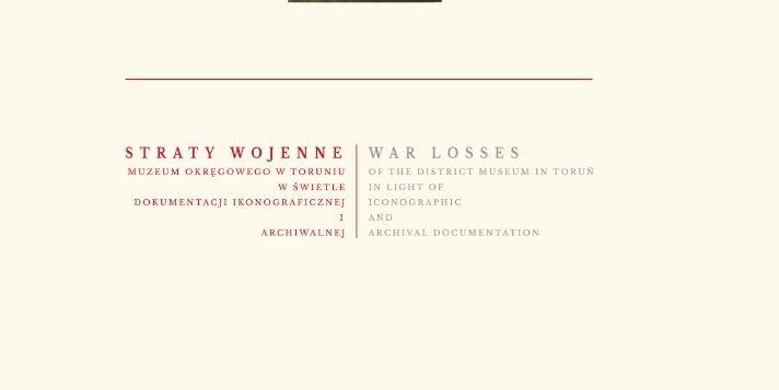 """DARMOWY E-book """"Straty wojenne Muzeum Okręgowego w świetle dokumentacji ikonograficznej i archiwalnej"""""""