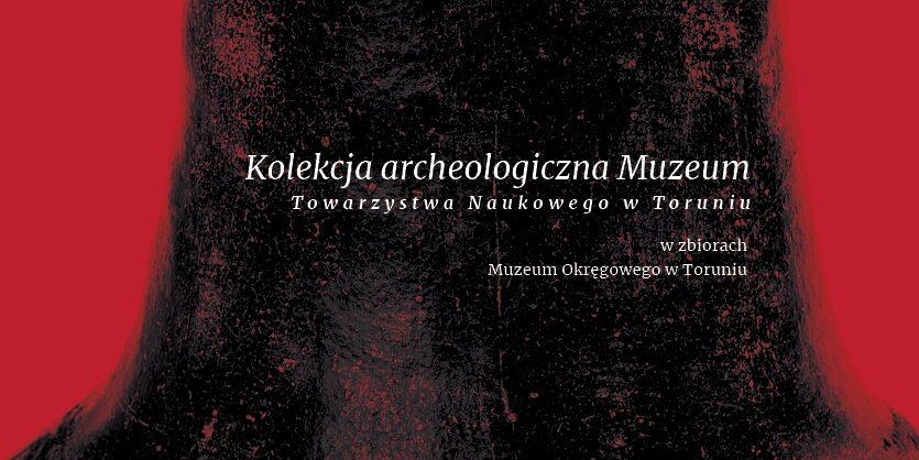 """Konkurs """"Lato z kolekcją archeologiczną muzeum TNT"""" zakończony"""