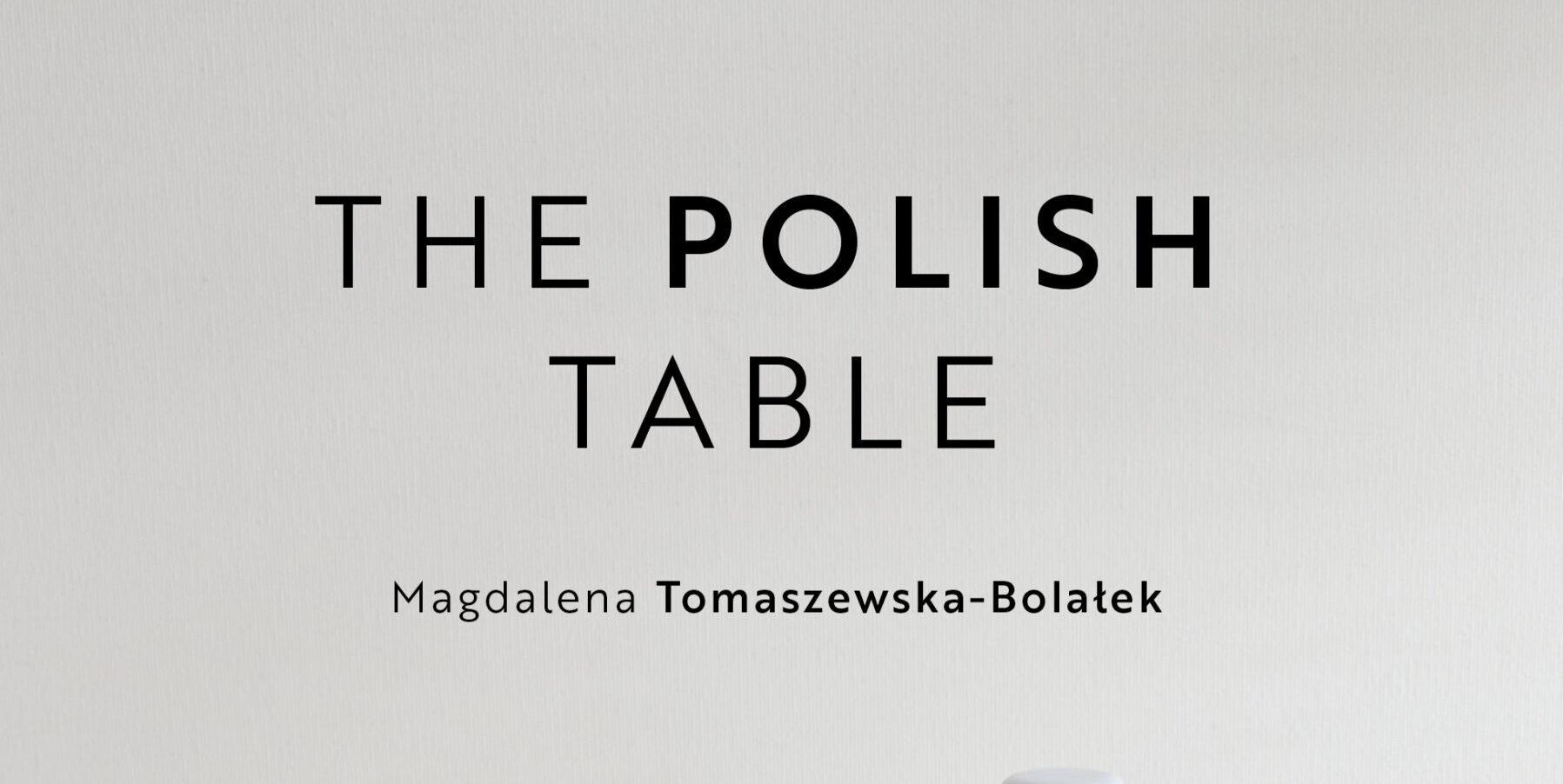 "Książka ""The Polish Table"" z nagrodą"