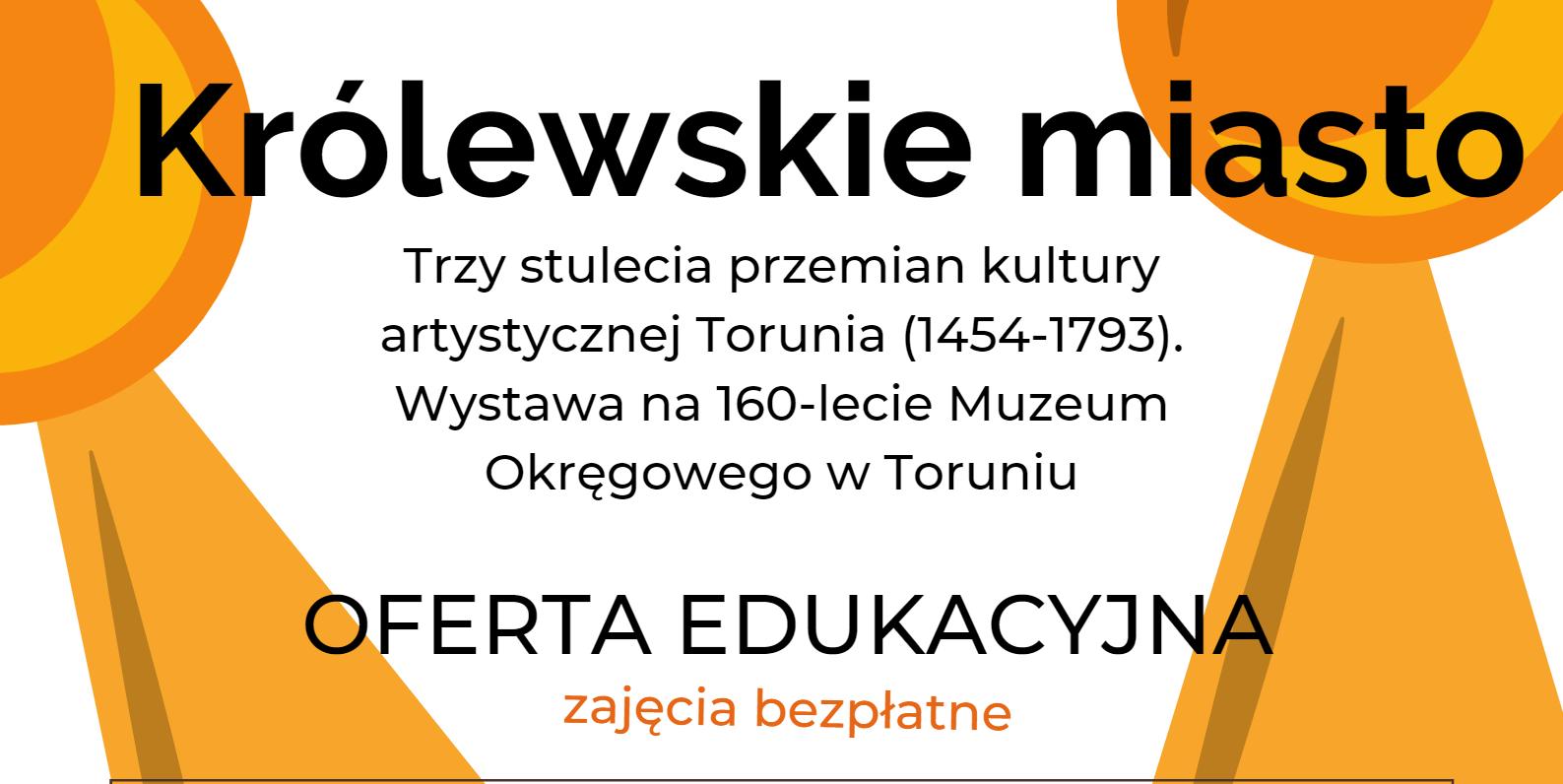 """Zajęcia edukacyjne przy wystawie """"Trzy stulecia przemian kultury artystycznej Torunia (1454-1793)"""""""